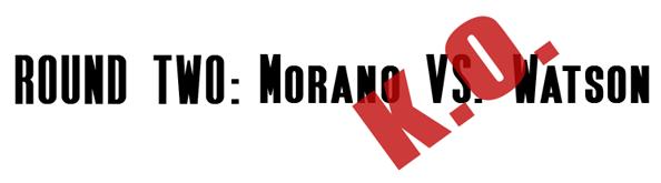 morano_vs_watson