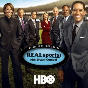 HBO real sports with bryant gumbel